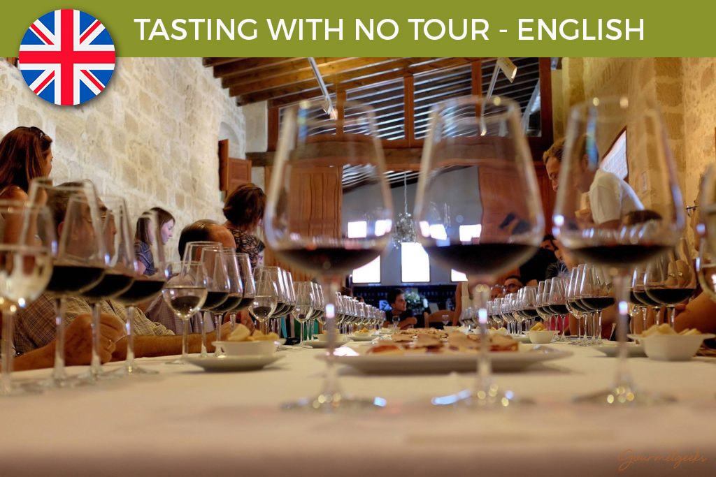 13:00h - TASTING WITH NO TOUR - ENGLISH